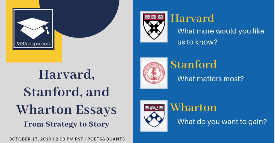 Free Webinar:  HBS, GSB & Wharton Essays:
